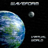 Waveform - Virtual World Sleeve